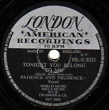 """TEEN VOCALS """"PATIENCE & PRUDENCE"""" 78 """"TONIGHT YOU BELONG TO ME"""" LONDON HL 8321 E"""