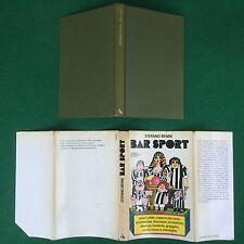 Stefano BENNI - BAR SPORT Mondadori (1° Ed 1976) Libro Cop.Rigida