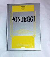 Ponteggi : progetto, norme e procedure... - AA.VV. - Ed. DEI, 1990