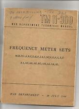 TMII-300 Frequency meter set SCR-211-A,B,C,D,E,F,JK,L,M,N,O,P,Q,R,T,AA,AC,AE,AF,