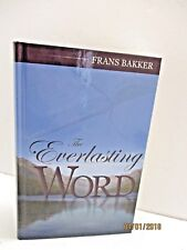 The Everlasting Word: A Daily Devotional by Frans Bakker