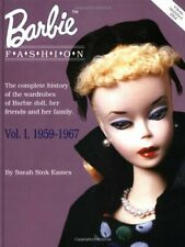 Barbie Book : The Complete History of the Wardrobes of Barbie Doll