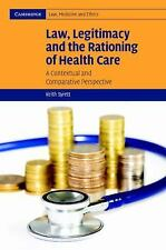 Law, Legitimacy and the Rationing of Health Care: A Contextual and Com-ExLibrary
