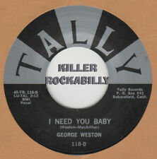ROCKABILLY REPRO: GEOEGE WESTON-I Need You Baby/Hold Still Baby TALLY
