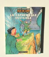 La cathédrale invisible. Face de lune le dompteur de vagues. Casterman 1992 EO