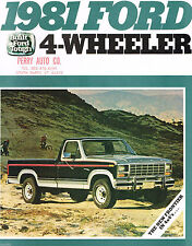 1981 FORD 4 WHEEL DRIVE Truck Brochure: PICKUP,F-150,250,350,BRONCO,4WD,