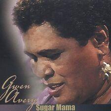 Avery, Gwen : Sugar Mama CD