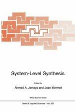 System-Level Synthesis - [Kluwer Academic Publishers]