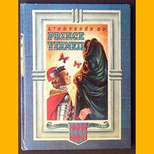 Bibliothèque Rouge & Bleue L'ODYSSÉE DU PRINCE VERMEIL Guy Sabran 1954