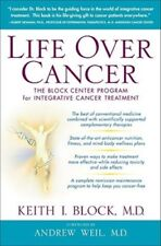 Life Over Cancer: The Block Center Program for Integrative Cancer Treatment: New