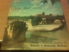 LP ROMOLO E ARMANDO BALZANI L'ECO DER CORE EMI/ODEON MOBQ 9003 VG/G+ ITALY PS