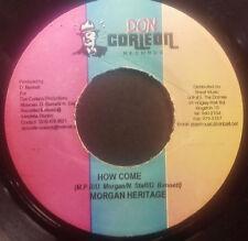 1 x 7'' Morgan Heritage - How Come (DON CORLEON)