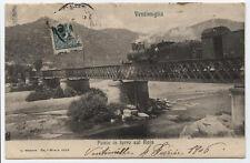 cartolina VENTIMIGLIA ponte in ferro sul roja-ferrovia treno