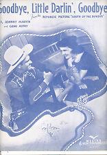 "SOUTH OF THE BORDER Sheet Music ""Goodbye Little Darlin, Goodbye"" Gene Autry"