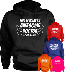 This Is What An Awesome Doctor Looks Like Funny New Hoodie Gift Present