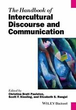 The Handbook of Intercultural Discourse and Communication (2014, Paperback)