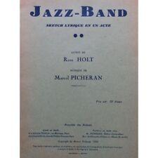 PICHERAN Marcel Jazz-Band Sketch lyrique Dédicace Chant Piano 1932 partition she