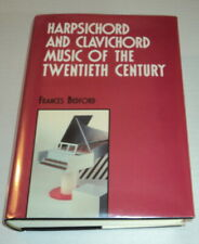 HARPSICHORD & CLAVICHORD MUSIC OF THE 20th CENTURY by BEDFORD - TRUE 1ST ED 1993