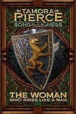 Song of the Lioness: The Woman Who Rides Like a Man 3 by Tamora Pierce (2011,...