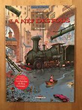 La Nef des Fous - Tome 4 - Edition Originale - NEUF avec décor à monter