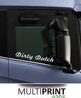 2 x DIRTY DUTCH Window Stickers Scania Volvo Mercedes Man Daf Renault LOR52