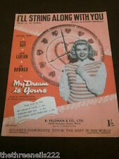 ORIGINAL SHEET MUSIC - I'LL STRING ALONG WITH YOU from MY DREAM IS YOURS
