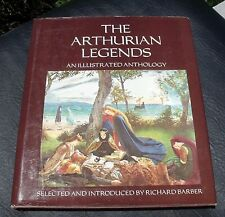 The Arthurian Legends An Illustrated Anthology c1979 HCDJ by Richard Barber EUC