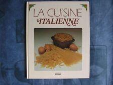 EDITIONS ATLAS - La cuisine italienne - 1987 - Cartonné