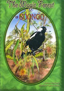 Australian Childrens Illustrated Book The Magic Forest of Goonoo