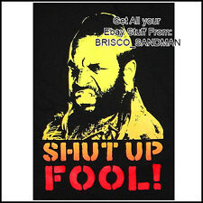 "Fridge Fun Refrigerator Magnet Mr. T ""SHUT UP FOOL!"" Version: A 80s A-TEAM Retro"