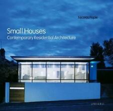 Small Houses: Contemporary Residential Architecture, Pople, Nicolas