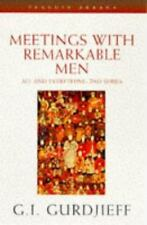 Meetings with Remarkable Men:All and everythingnby George I. Gurdjieff Paperback