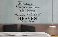 Because someone we love is in heaven wall art sticker quote Living/bedroom -057