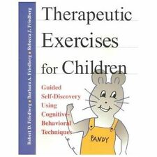 Therapeutic Exercises for Children: Guided Self-Discovery Using Cognitive-Behavi