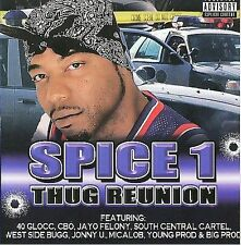 NEW - Thug Reunion by Spice 1