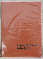 A mid twentieth century Typographical Interlude 1st Edition