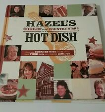 hazels cookin with country stars and hot dish used