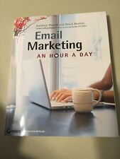 Email Marketing An Hour a Day by David Daniels and Jeanniey Mullen 2009 Free s/h