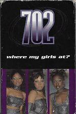 702 Where My Girls At? CASSETTE SINGLE Hip Hop RnB/Swing Motown TMGCS1500