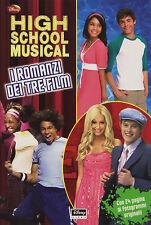 High School Musical. I romanzi tratti dai tre film - Disney libri - Nuovo!