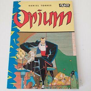 KNOCKABOUT Comic: OPIUM ADULTS! CRACK Editions 1986 Daniel TORRES