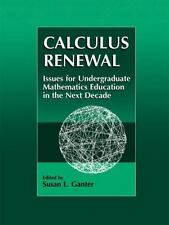 Calculus Renewal: Issues for Undergraduate Mathematics Education in the Next Dec