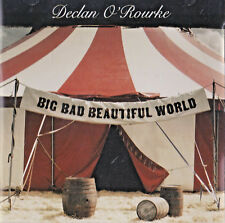 Declan O'Rourke - Big Bad Beautiful World (2007) | NEW & SEALED CD