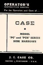 Case Model PC PCH Series Disk Harrow Operators Manual