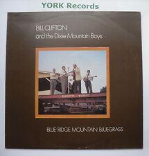 BILL CLIFTON - Blue Ridge Mountain Bluegrass - Ex Con LP Record Westwood WRS 047