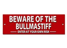 BEWARE OF THE BULLMASTIFF ENTER AT YOUR OWN RISK METAL SIGN,SECURITY SIGN
