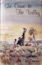 SHE CAME TO THE VALLEY Cleo Dawson, Special Ed., Signed/Inscribed HB