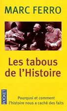 Les TABOUS de l'HISTOIRE*Marc FERRO*RARE 2002*Pourquoi & comment on a caché fait