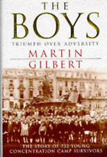 The Boys: Triumph Over Adversity, Gilbert, Martin | Hardcover Book | Good | 9780