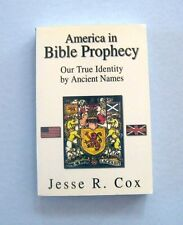 America in Bible Prophecy by Jesse R. Cox SIGNED by author